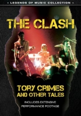 Clash - Tory Crimes And Other Tales