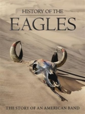 Eagles - History Of The Eagles - 2Dvd