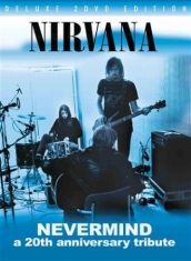 Nirvana - Nevermind - A 20Th Anniversary Trib