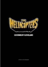 Hellacopters, The - Goodnight Cleveland