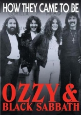 Ozzy & Black Sabbath - How They Came To Be  Dvd Documentar