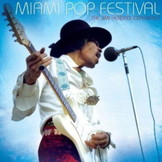 Hendrix Jimi The Experience - Miami Pop Festival