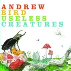 Bird Andrew - Useless Creatures