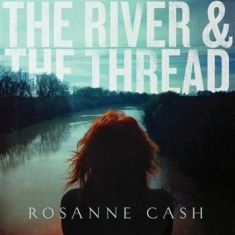 Cash Rosanne - River & The Thread