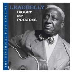Leadbelly - Essential Blue Archive:Dig