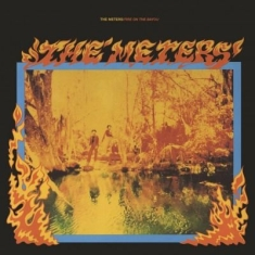 Meters - Fire On The Bayou + 5