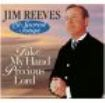 Reeves Jim - Take My Hand, Precious Lord