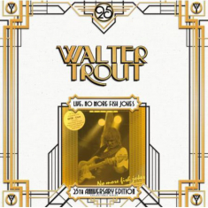 Walter Trout - Live, No More Fish Jokes - 25T
