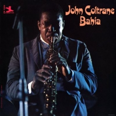 Coltrane John - Bahia -Ltd-