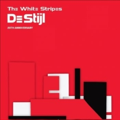 White Stripes - De Stijl - 20Th Anniversary